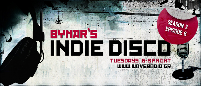Bynar's Indie Disco Playlist S2E06 (19/10/2010)