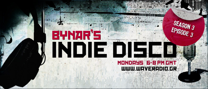Bynar's Indie Disco S3E03 radio show playlist (28/5/2012)