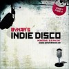 Bynar's Indie Disco S3E10 radio show playlist (13/8/2012)