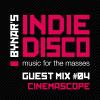Bynar's Indie Disco Guest Mix #4 - Cinemascope