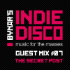 Bynar&#039;s Indie Disco Guest Mix #7 - The Secret Post