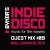 Bynar's Indie Disco Guest Mix #9 - Ballerina Black