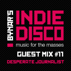 Guest Mix #11: Desperate Journalist