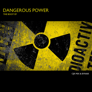 Dangerous Power - The Boot EP