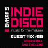 Indie Disco Guest Mix #6 - Wonky Doll And The Echo