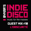 Bynar's Indie Disco Guest Mix #10 - L'Obscurite